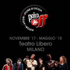 Cartellone Palco Off Milano