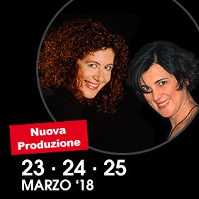 SPETTACOLO IN DEFINIZIONE con Egle Doria e Francesca Vitale