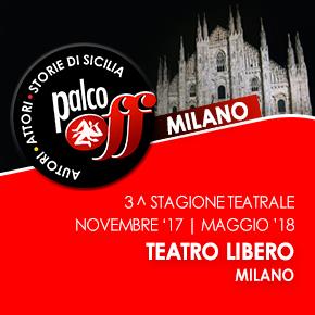3^ Stagione Teatrale | Palco Off Milano