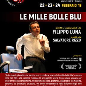 Le mille bolle blu - FIlippo Luna - Palco OFF Milano